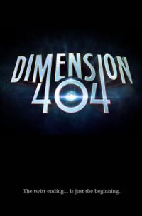 Dimension 404 poster