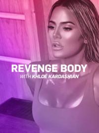 Revenge Body with Khloé Kardashian poster