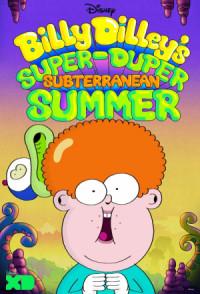 Billy Dilleys super-duper Sommer Abenteuer poster
