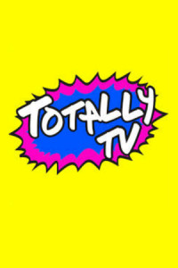 Totally TV poster
