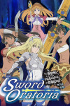 Sword Oratoria: Is It Wrong to Try to Pick Up Girls in a Dungeon? On the Side poster