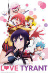 Love Tyrant, The very lovely tyrant of love poster