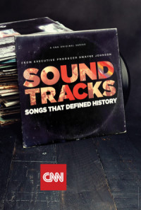 Soundtracks: Songs That Defined History poster