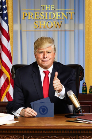 The President Show 1000x1500