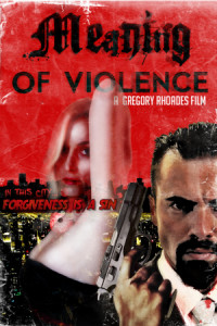 Meaning of Violence poster