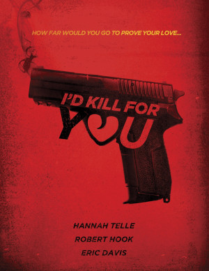 I'd Kill for You 1275x1650