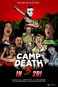 Camp Death III in 2D! poster