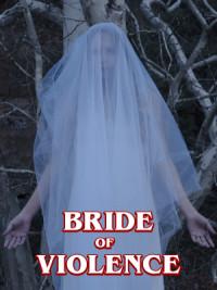 Bride of Violence poster