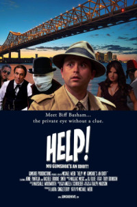 Help! My Gumshoe's an Idiot! poster