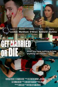 Get Married or Die poster