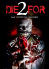 Die2For poster