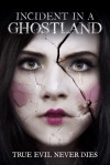 Incident in a Ghostland poster