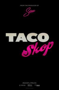 Taco Shop poster