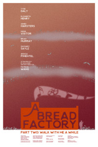 A Bread Factory, Part Two poster
