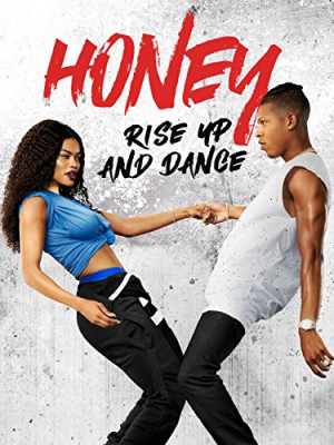 Honey: Rise Up and Dance 375x500