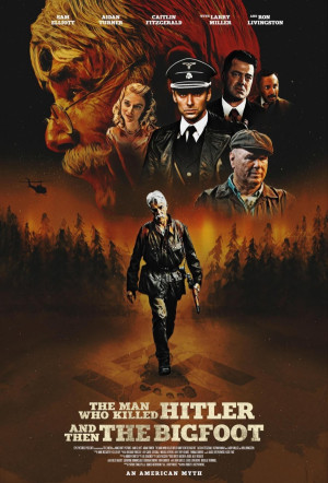 The Man Who Killed Hitler and Then The Bigfoot 1019x1500