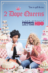 2 Dope Queens poster