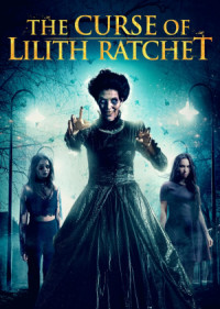 The Curse of Lilith Ratchet poster