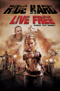 Ride Hard: Live Free poster