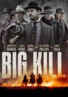Big Kill poster