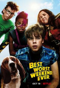 Best. Worst. Weekend. Ever. poster