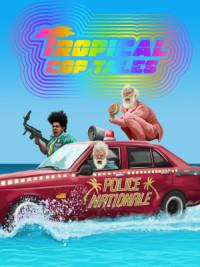 Tropical Cop Tales poster