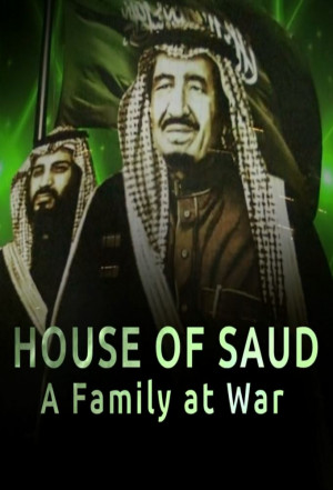 House of Saud: A Family at War 680x1000