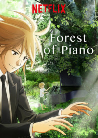 Forest of Piano poster