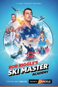 Rob Riggle's Ski Master Academy poster
