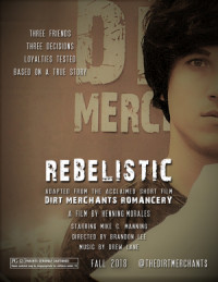 Dirt Merchants: Rebelistic poster