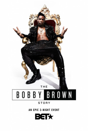 The Bobby Brown Story 674x1000