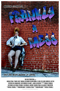 Frankly a Mess poster