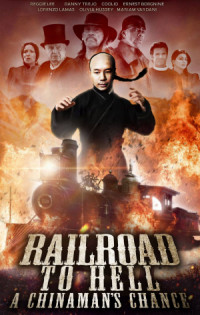 Railroad to Hell: A Chinaman's Chance poster