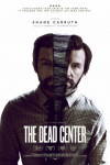 The Dead Center poster