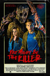 You Might Be the Killer poster