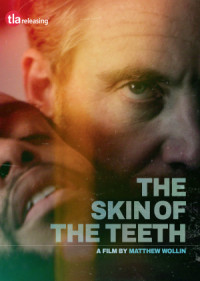 The Skin of the Teeth poster