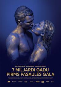 7 Miljardi Gadu Pirms Pasaules Gala poster