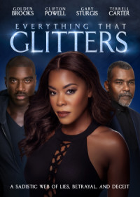 Everything That Glitters poster