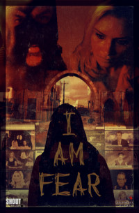 I Am Fear poster