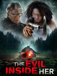 The Evil Inside Her poster