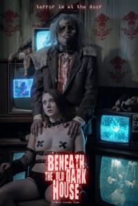 Beneath the Old Dark House poster
