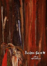 Broken Gaiete poster