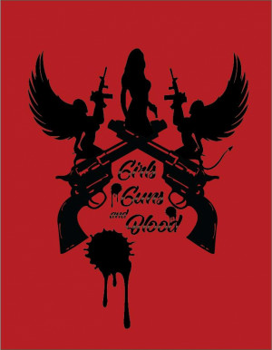 Girls Guns and Blood 679x874