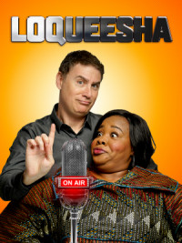 Loqueesha poster