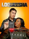 Loqueesha poster