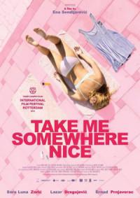 Take Me Somewhere Nice poster