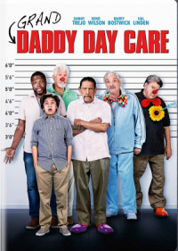 Grand-Daddy Day Care poster