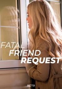 Fatal Friend Request poster