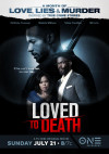 Loved To Death poster