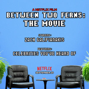 Between Two Ferns: The Movie 2048x2048